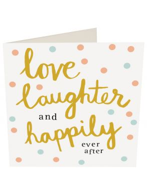 Love Laughter And Happily Ever After Gift Card
