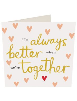 It's Always Better When We're Together Gift Card